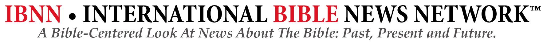 IBNN • International Bible News Network™